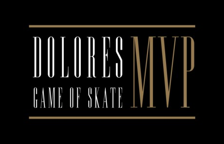 Dolores game of skate MVP